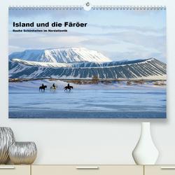Island und die Färöer (Premium, hochwertiger DIN A2 Wandkalender 2021, Kunstdruck in Hochglanz) von Pantke,  Reinhard