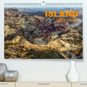 Island von oben (Premium, hochwertiger DIN A2 Wandkalender 2021, Kunstdruck in Hochglanz) von Ratzer,  Klaus