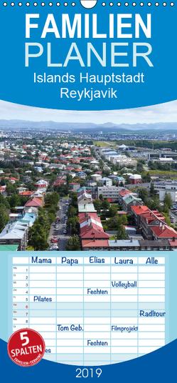Islands Hauptstadt Reykjavik – Familienplaner hoch (Wandkalender 2019 , 21 cm x 45 cm, hoch) von Sabel,  Jörg