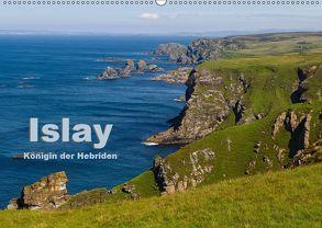 Islay, Königin der Hebriden (Wandkalender 2019 DIN A2 quer) von Uppena (GdT),  Leon