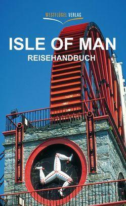 Isle of Man von Peters,  Ulrike Katrin, Raab,  Karsten-Thilo