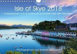 Isle of Skye 2018. Impressionen von Schottlands schönster Insel der Hebriden (Wandkalender 2018 DIN A4 quer) von Lehmann,  Steffani