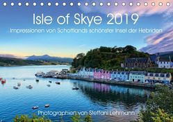 Isle of Skye 2019. Impressionen von Schottlands schönster Insel der Hebriden (Tischkalender 2019 DIN A5 quer) von Lehmann,  Steffani