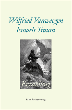 Ismaels Traum von Vanweegen,  Wilfried
