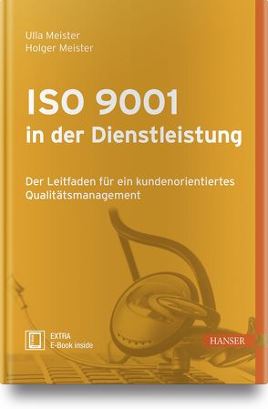 ISO 9001 in der Dienstleistung von Meister,  Holger, Meister,  Ulla
