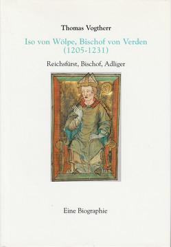Iso von Wölpe, Bischof von Verden von Vogtherr,  Thomas