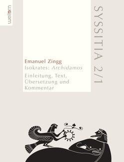 Isokrates: Archidamos von Zingg,  Emanuel