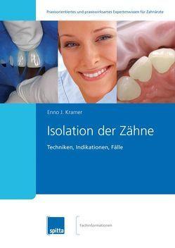 Isolation der Zähne von Kramer,  Enno