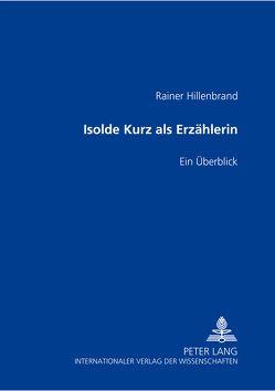 Isolde Kurz als Erzählerin von Hillenbrand,  Rainer