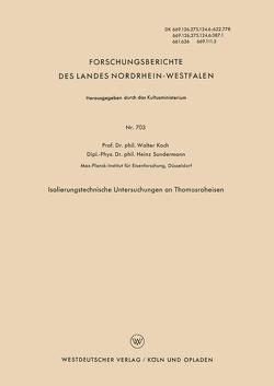 Isolierungstechnische Untersuchungen an Thomasroheisen von Koch,  Walter