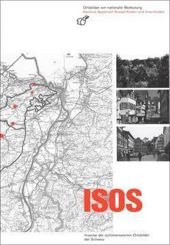 ISOS, Ortsbilder von nationaler Bedeutung Kanton Appenzell Ausserrhoden und Innerrhoden