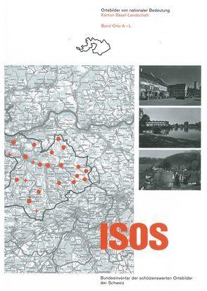 ISOS Ortsbilder von nationaler Bedeutung Kanton Basel-Landschaft