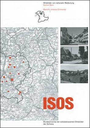 ISOS, Ortsbilder von nationaler Bedeutung Kanton Bern, Band 6 Unteres Emmental