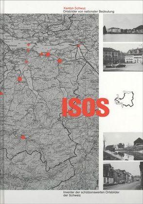 ISOS, Ortsbilder von nationaler Bedeutung Kanton Schwyz