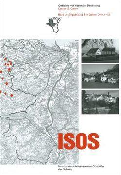 ISOS, Ortsbilder von nationaler Bedeutung Kanton St. Gallen, Band 3 Toggenburg See Gaster