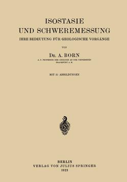 Isostasie und Schweremessung von Born,  A.