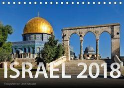 Israel 2018 (Tischkalender 2018 DIN A5 quer) von Schrader,  Ulrich