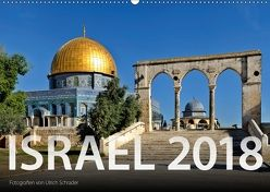 Israel 2018 (Wandkalender 2018 DIN A2 quer) von Schrader,  Ulrich