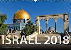 Israel 2018 (Wandkalender 2018 DIN A3 quer) von Schrader,  Ulrich