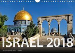 Israel 2018 (Wandkalender 2018 DIN A4 quer) von Schrader,  Ulrich