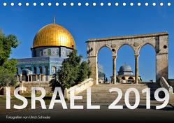 Israel 2019 (Tischkalender 2019 DIN A5 quer) von Schrader,  Ulrich