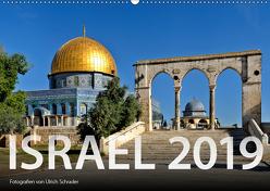 Israel 2019 (Wandkalender 2019 DIN A2 quer) von Schrader,  Ulrich