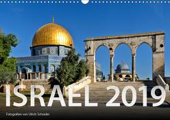 Israel 2019 (Wandkalender 2019 DIN A3 quer) von Schrader,  Ulrich