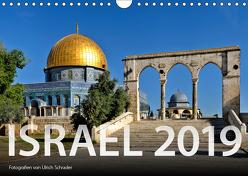 Israel 2019 (Wandkalender 2019 DIN A4 quer) von Schrader,  Ulrich