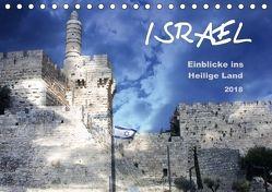 ISRAEL – Einblicke ins Heilige Land 2018 (Tischkalender 2018 DIN A5 quer) von Color,  GT