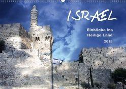 ISRAEL – Einblicke ins Heilige Land 2018 (Wandkalender 2018 DIN A2 quer) von Color,  GT