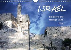 ISRAEL – Einblicke ins Heilige Land 2018 (Wandkalender 2018 DIN A4 quer) von Color,  GT