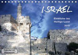 ISRAEL – Einblicke ins Heilige Land (Tischkalender 2018 DIN A5 quer) von Color,  GT