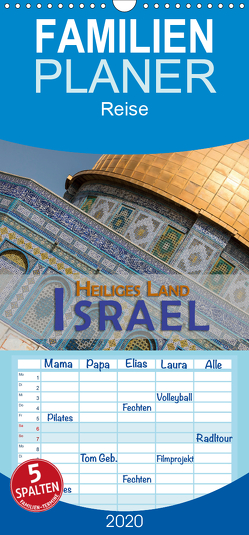 Israel – Heiliges Land – Familienplaner hoch (Wandkalender 2020 , 21 cm x 45 cm, hoch) von Pohl,  Gerald