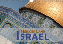 Israel – Heiliges Land (Wandkalender 2018 DIN A4 quer) von Pohl,  Gerald
