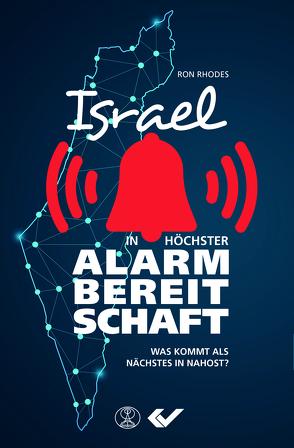 Israel in höchster Alarmbereitschaft von Rhodes,  Ron