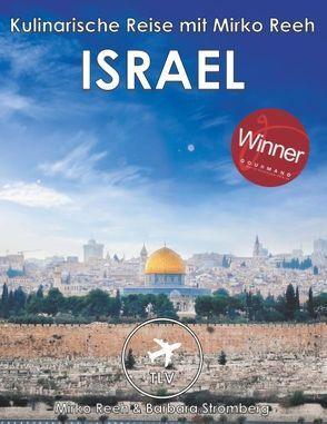 Israel – Kulinarische Reise mit Mirko Reeh von Reeh,  Mirko, Stromberg,  Barbara
