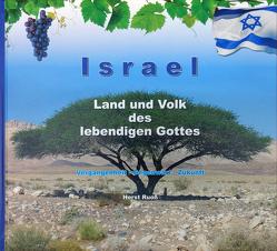 Israel – Land und Volk des lebendigen Gottes von Ruoß,  Horst
