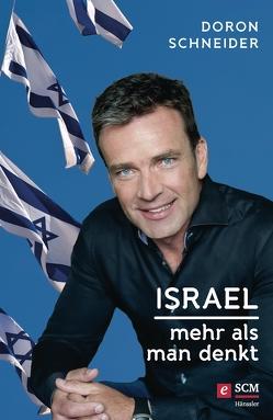 Israel – Mehr als man denkt von Schneider,  Doron