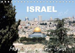 ISRAEL – Mehr als nur ein Land 2018 (Tischkalender 2018 DIN A5 quer) von Color,  GT