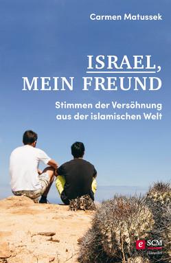 Israel, mein Freund von Matussek,  Carmen