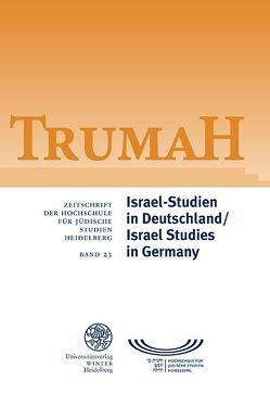 Israel-Studien in Deutschland/Israel Studies in Germany von Becke,  Johannes, Beitz,  Ursula, Golinets,  Viktor, Weber,  Annette