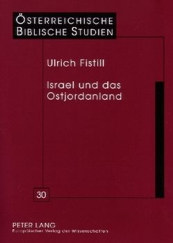 Israel und das Ostjordanland von Fistill,  Ulrich