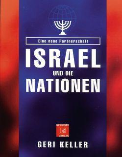 Israel und die Nationen von Keller,  Geri