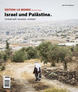 Israel und Palästina von Bauer,  Barbara, Buitenhuis,  Adolf, D'Aprile,  Dorothée, Farah,  Jakob, Le Monde diplomatique