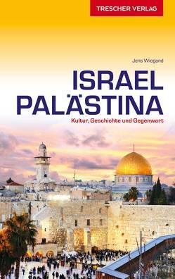 Reiseführer Israel und Palästina von Jens Wiegand