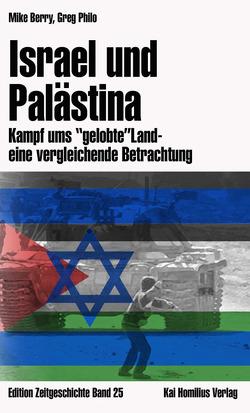 Israel und Palästina von Berry,  Mike, Gajewski,  Verena, Philo,  Greg