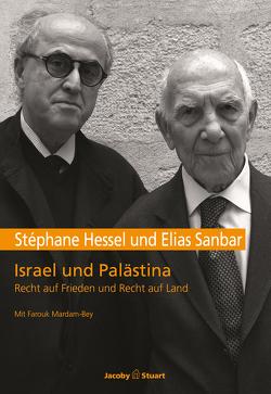 Israel und Palästina von Hessel,  Stéphane, Jacoby,  Edmund, Sanbar,  Elias