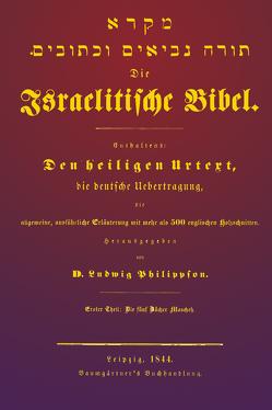 Israelitische Bibel von Philippson,  Ludwig