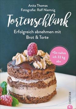 Iss dich schlank mit Brot und Torte von Niemzig,  Ralf