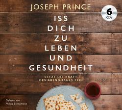 Iss dich zu Leben und Gesundheit von Prince,  Joseph, Schepmann,  Philipp